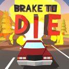 Brake To Die v0.73.4 دانلود بازی ترمز برای مرگ