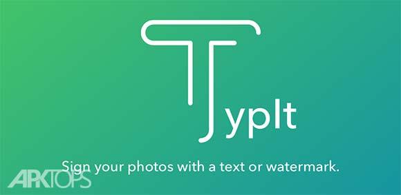 TypIt Pro Text on Photos دانلود برنامه نوشتن متن روی تصاویر