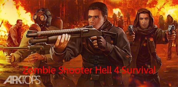 Zombie Shooter Hell 4 Survival دانلود بازی تیراندازی به زامبی ها در جهنم