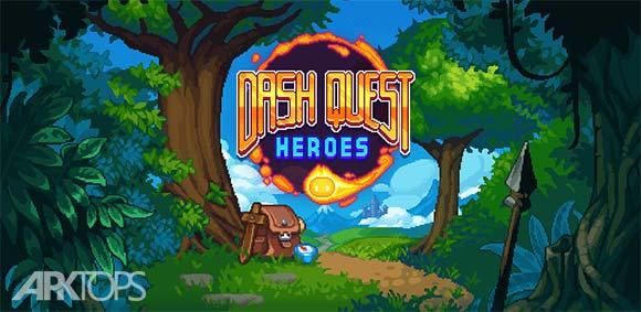Dash Quest Heroes دانلود بازی در جستجوی قهرمانان