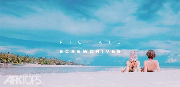 Pictail ScrewDriver دانلود برنامه قرار دادن فیلتر های خاص روی تصاویر و فیلم ها