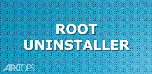 Root Uninstaller برنامه پاک کردن کامل برنامه ها