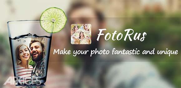 Photo Editor FotoRus دانلود برنامه ویرایش تصاویر و ساخت تصاویر خلاقانه