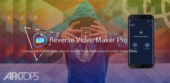 Reverse Video Maker Pro دانلود برنامه ساخت فیلم های معکوس