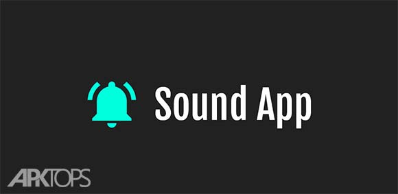Sound App Pro Set Sound دانلود برنامه پخش صدا برای اتفاقات مختلف در گوشی