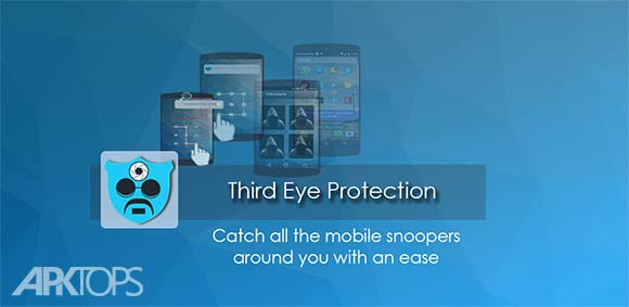 Third Eye دانلود برنامه چشم سوم گزارش استفاده از گوشی شما توسط دیگران