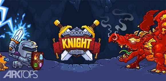 Good Knight Story دانلود بازی جذاب ماجرای شوالیه ی خوب