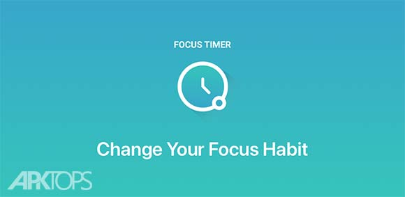 FocusTimer Pro Habit Changer دانلود برنامه اندازه گیری زمان انجام وظایف