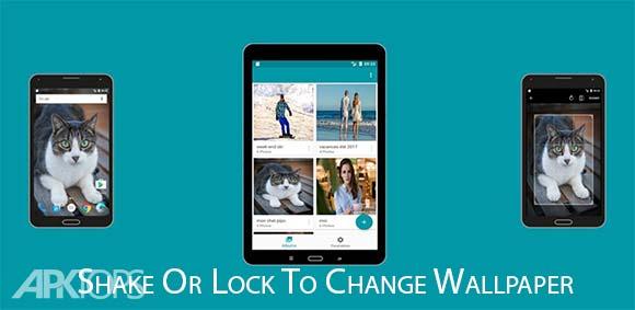 Shake Or Lock To Change Wallpaper دانلود برنامه تغییر خودکار تصویر پس زمینه