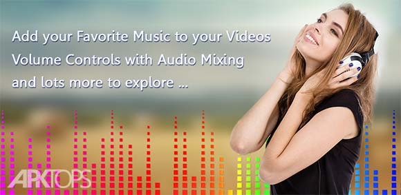 Music Video Editor Add Audio دانلود برنامه اضافه کردن آهنگ به فیلم ها