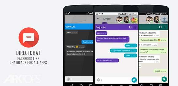 DirectChat Pro ChatHeads دانلود برنامه نمایش یکجای چت های مخاطبین در پیام رسان های مختلف