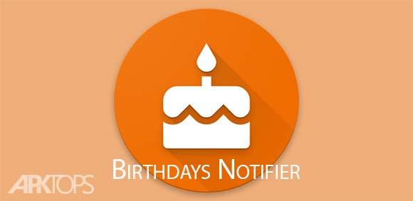 Birthdays Notifier دانلود برنامه اعلام روزهای تولد