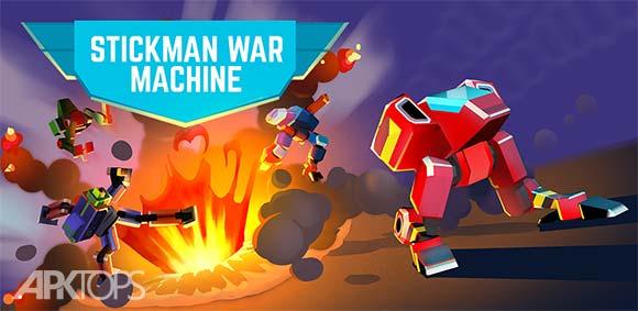 Stickman War Machine دانلود بازی ماشین جنگی استیکمن