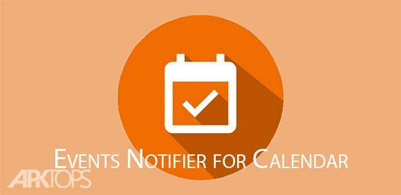 Events Notifier for Calendar دانلود برنامه اطلاع رسانی برای تقویم