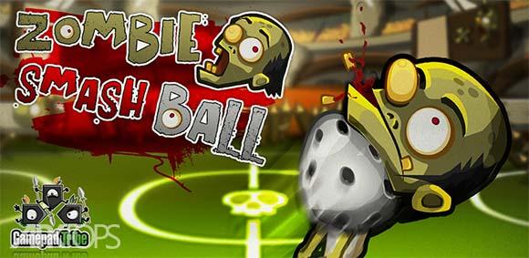 Zombie Smashball دانلود بازی رقابت زامبی ها با توپ