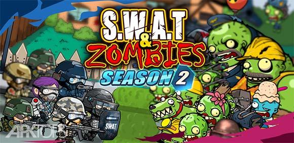 SWAT and Zombies Season 2 دانلود بازی نیروی ویژه و زامبی ها فصل2