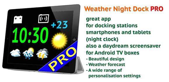 Weather Night Dock PRO دانلود برنامه نمایش تمام صفحه آب و هوا