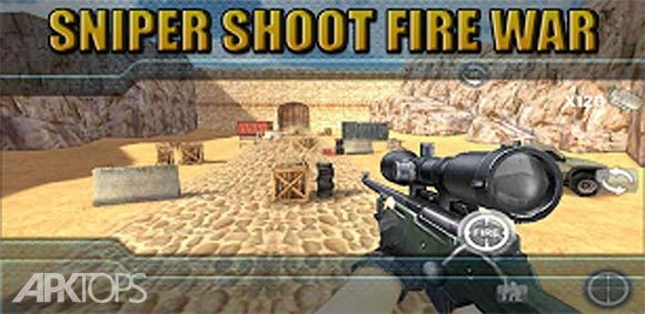 Sniper Shoot Fire War دانلود بازی جنگ شلیک های تک تیرانداز
