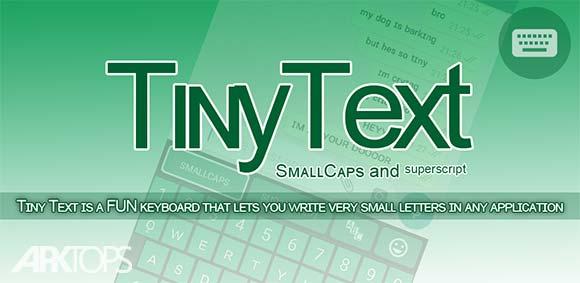 Tiny Text Keyboard دانلود برنامه صفحه کلید کوچک