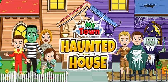 My Town Haunted House دانلود بازی شهر من خانه ی خالی از سکنه