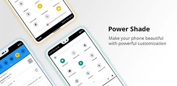 Power Shade Notification Bar Changer & Manager دانلود برنامه شخصی سازی نوتیفیکیشن بار