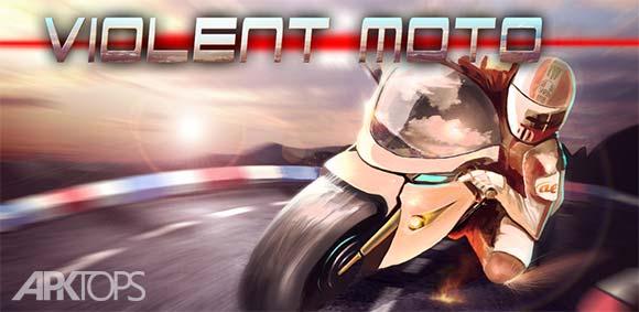 Violent Moto دانلود بازی موتورسیکلت خشمگین
