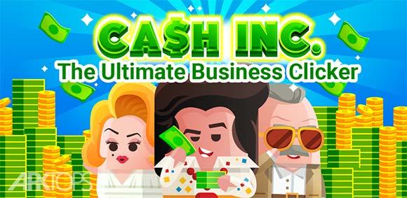Cash Inc Money Clicker Game & Business Adventure دانلود بازی کلیکی پول و تجارت
