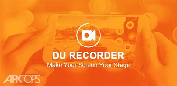 DU Recorder Screen Recorder Video Editor Live دانلود برنامه فیلمبرداری از صفحه نمایش و ویرایش ویدئو
