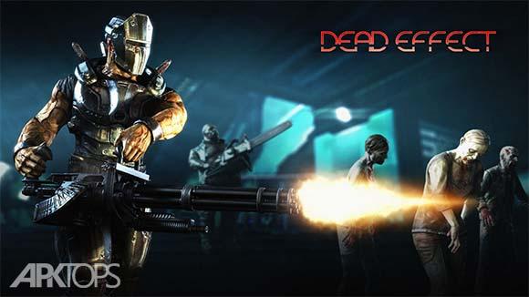Dead Effect دانلود بازی اثر مرده