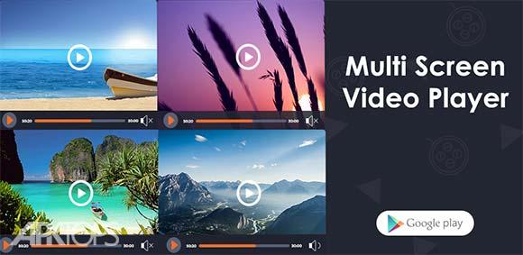Multi Screen Video Player دانلود برنامه پخش کننده ی چندگانه فایل های تصویری