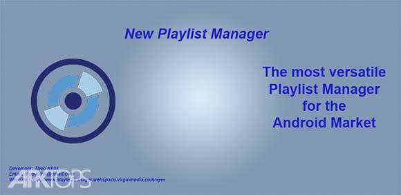 New Playlist Manager دانلود برنامه مدیریت لیست های پخش پاورمپ و ویرایش تگ اهنگ