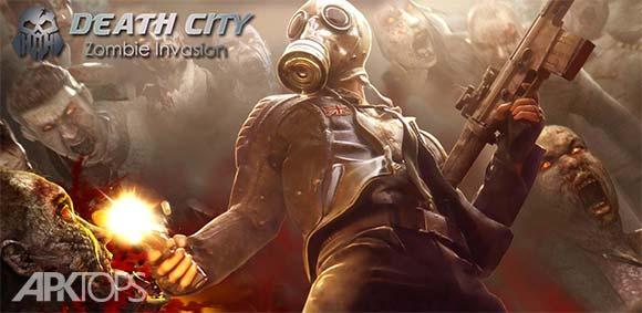 Death City : Zombie Invasion دانلود بازی شهر مرده هجوم زامبی ها