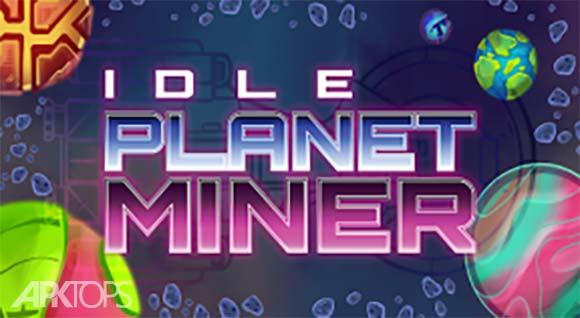Idle Planet Miner دانلود بازی استخراج در سیاره