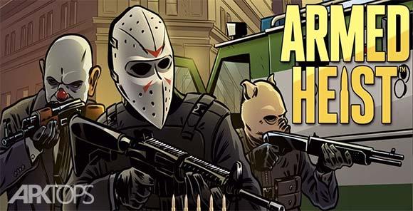 Armed Heist دانلود بازی سرقت مسلحانه