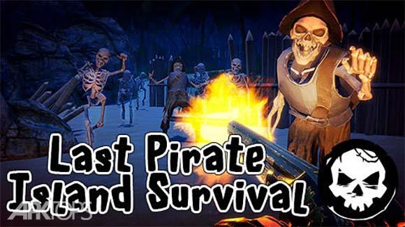 Last Pirate: Island Survival دانلود بازی اخرین دزد دریایی زنده ماندن در جزیره