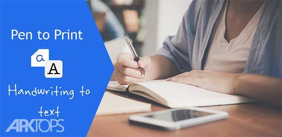 Pen to Print - Convert handwriting to text دانلود برنامه تبدیل دست خط به متن