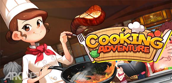 Cooking Adventure ™ دانلود بازی ماجراجویی اشپزی