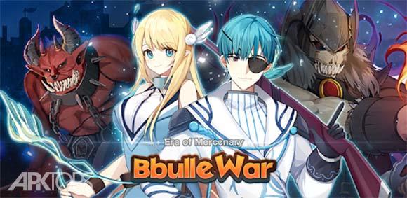 Era of Mercenary - Bbulle War دانلود بازی عصر مزدوران