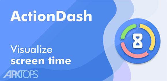 ActionDash: Digital Wellbeing & Screen Time helper دانلود برنامه مدیریت سلامت دیجیتال و زمان روشن بودن صفحه