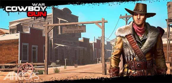 Cowboy Gun War دانلود بازی مبارزه اسلحه ی گاوچران