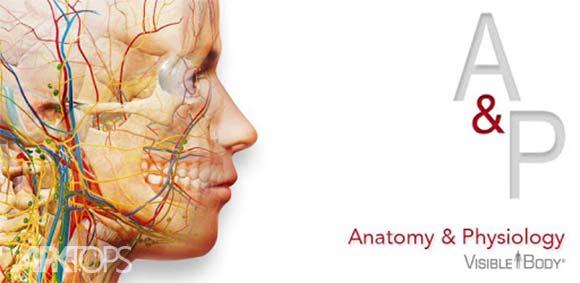 Anatomy & Physiology دانلود برنامه اناتومی بدن و فیزیولوژی