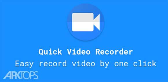 Quick Video Recorder - Background Video Recorder دانلود برنامه فیلمبرداری از صفحه گوشی
