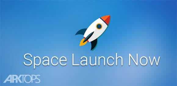 Space Launch Now - Watch SpaceX, NASA, etc...live دانلود برنامه تماشای انلاین فضا