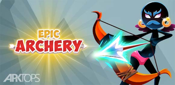 Stickman Epic Archer دانلود بازی کماندار حماسی استیکمن