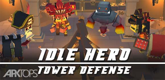 Idle Hero TD - Fantasy Tower Defense دانلود بازی کلیکی برج دفاعی قهرمان