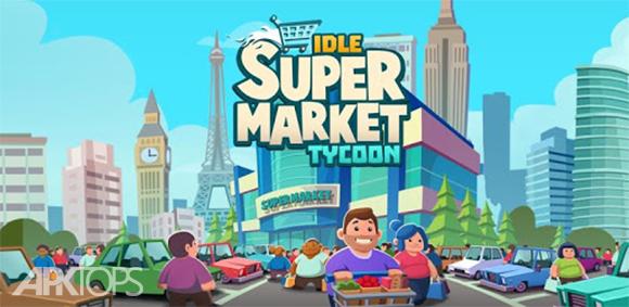 Idle Supermarket Tycoon - Tiny Shop Game دانلود بازی شبیه سازی سوپرمارکت