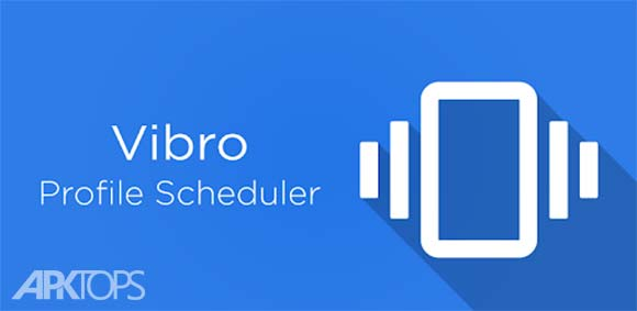 Vibro. Profile Scheduler دانلود برنامه زمانبندی پروفایل صدا