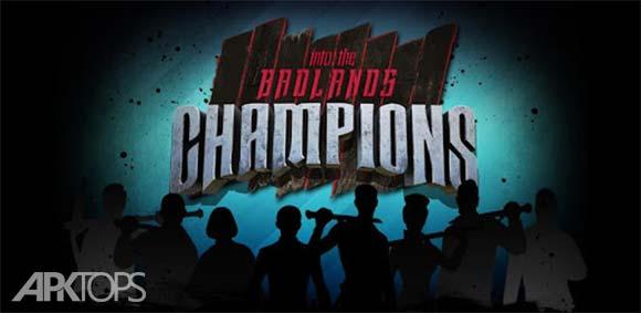 Into The Badlands: Champions دانلود بازی در سرزمین های بد