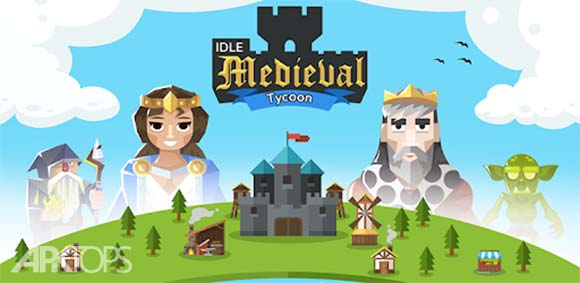 Idle Medieval Tycoon - Idle Clicker Tycoon Game دانلود بازی کلیکی شبیه سازی قرون وسطی