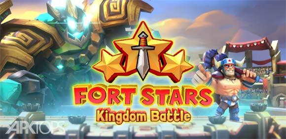 Fort Stars: Kingdom Battle دانلود بازی ستاره های قلعه
